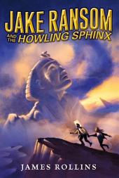 Jake Ransom and the Howling Sphinx
