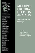 Multiple Criteria Decision Analysis: State of the Art Surveys