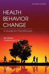 Health Behavior Change E-Book: Edition 2