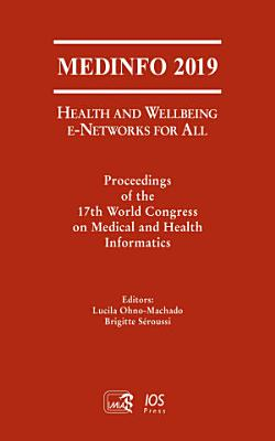 MEDINFO 2019: Health and Wellbeing e-Networks for All
