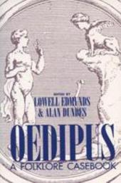 Oedipus: A Folklore Casebook