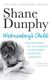 Wednesday's Child: One year in the life of an Irish child protection worker