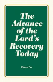 The Advance of the Lord's Recovery Today