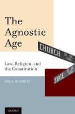 The Agnostic Age