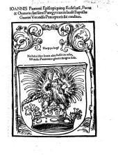 Ioannis Pannonii Episcopi Quin Ecclesiarũ, Poetæ&Oratoris clarissimi Panegyricus: in laudẽ Baptistæ Guarini Veronẽsis Præceptoris sui conditus