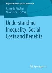 Understanding Inequality  Social Costs and Benefits PDF