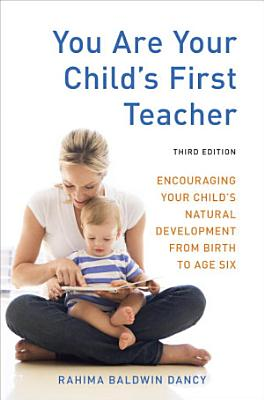 You Are Your Child s First Teacher  Third Edition PDF