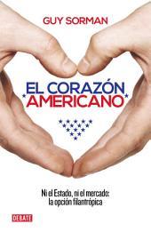 El corazón americano: Ni el Estado, ni el mercado: la opción filantrópica