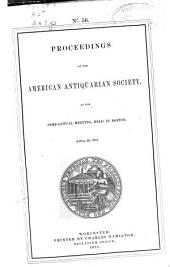 Proceedings of the American Antiquarian Society: Volumes 56-61