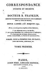 Correspondance inédite et secrète: depuis l'année 1753 jusqu'en 1790, Volume1