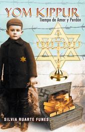 Yom Kippur: Tiempo de Amor y Perdon