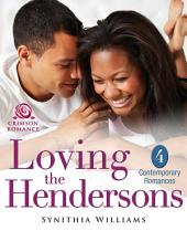 Loving the Hendersons: 4 Contemporary Romances