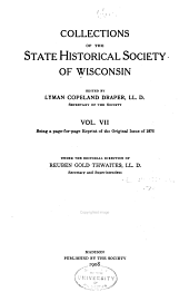 Collections of the State Historical Society of Wisconsin: Volume 7
