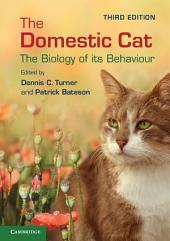The Domestic Cat: The Biology of its Behaviour, Edition 3