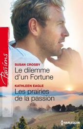 Le dilemme d'un Fortune - Les prairies de la passion