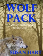 Wolf Pack: A Pair of Historical Romances