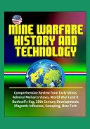 Mine Warfare History and Technology