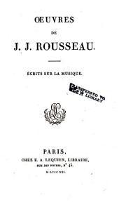 Œuvres de J.J. Rousseau: Écrits sur la musique