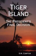 Tiger Island: The President's Final Decision