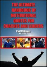 The Ultimate Handbook of Motivational Quotes for Coaches and Leaders