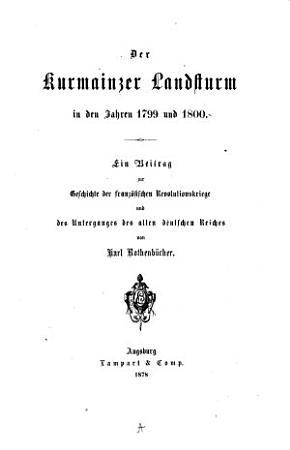 Der Kurmainzer Landsturm in den Jahren 1799 und 18000 PDF