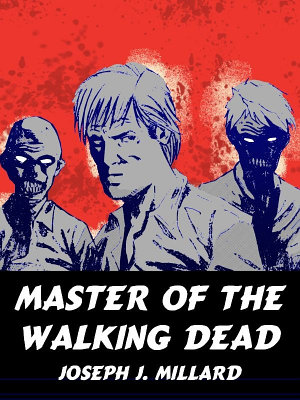 Master of the Walking Dead