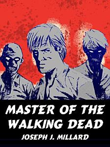 Master of the Walking Dead Book