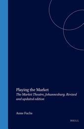 Playing the Market: The Market Theatre, Johannesburg