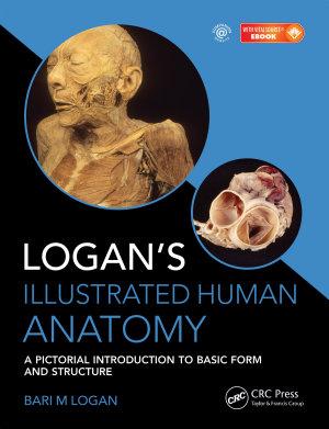 Logan s Illustrated Human Anatomy