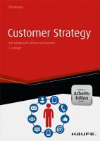 Customer Strategy   inkl  Arbeitshilfen online PDF