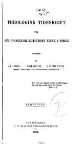 Theologisk tidsskrift for den evangelisk-Lutherske kirke i Norge: Volum 5