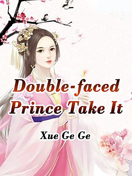 Download Double faced Prince  Take It Book