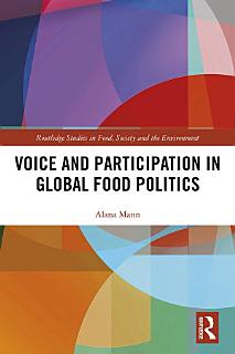 Voice and Participation in Global Food Politics Book