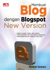 Membuat Blog dengan Blogspot New Version