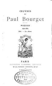 Oeuvres de Paul Bourget: poésies 1876-1882, Volume2