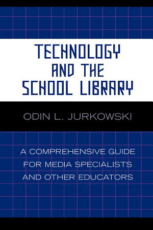 Technology and the School Library PDF