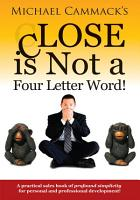 Close Is Not a Four Letter Word  PDF