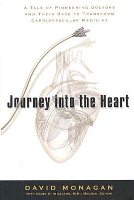 Journey Into the Heart