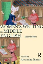 Women's Writing in Middle English: An Annotated Anthology, Edition 2