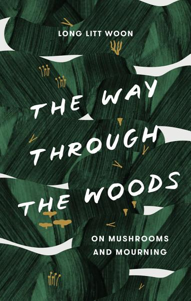 Download The Way Through the Woods Book