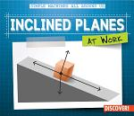 Inclined Planes at Work