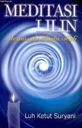 Meditasi Lilin Memasuki Pintu Hati