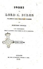 Poemi di Lord G. Byron tradotti dall'originale inglese da Pietro Isola: Volume 2