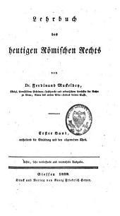 Lehrbuch des heutigen römischen Rechts: Band 1