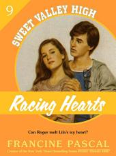 Racing Hearts (Sweet Valley High #9)