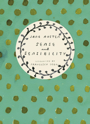 Sense and Sensibility  Vintage Classics Austen Series