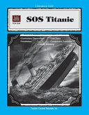 Guide for Using Sos Titanic in the Classroom