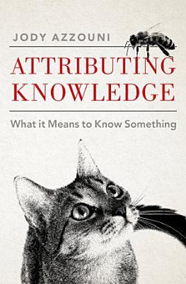 Attributing Knowledge PDF