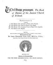 Leabhar Imuinn: The Book of Hymns of the Ancient Church of Ireland, Volume 1
