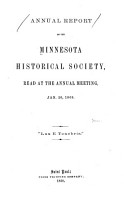 Annual Report of the Minnesota Historical Society  to the Legislature of Minnesota  for the Year     PDF